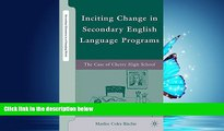 Choose Book Inciting Change in Secondary English Language Programs: The Case of Cherry High School