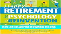 [PDF] Happy Retirement: The Psychology of Reinvention Full Online