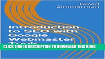 [PDF] Introduction to SEO with Google Webmaster Tools: An Unofficial Guide for Google Search