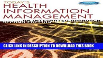 New Book Today s Health Information Management: An Integrated Approach