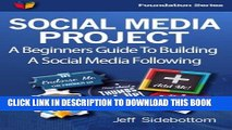 [New] Social Media Project: A Beginners Guide To Building A Social Media Following (Social Media