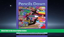Choose Book Pencils Down: Rethinking High Stakes Testing and Accountability in Public Schools