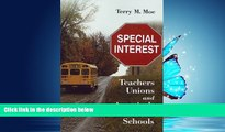 Enjoyed Read Special Interest: Teachers Unions and America s Public Schools