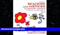 there is  Readers and Writers in Primary Grades: A Balanced and Integrated Approach, K-3 (4th