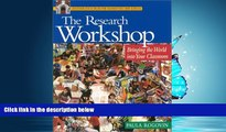 Online eBook The Research Workshop: Bringing the World Into Your Classroom