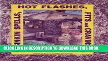 [PDF] Sinkin Spells, Hot Flashes, Fits and Cravins Popular Online[PDF] Sinkin Spells, Hot Flashes,