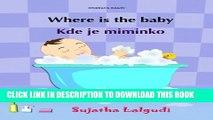 [PDF] Children s Czech: Where is the Baby. Kde je miminko: (Czech Edition) Kids book in Czech,