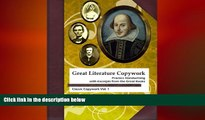 different   Great Literature Copywork: Practice Cursive Handwriting with Excerpts from the Great
