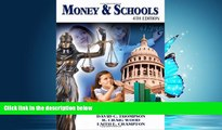 Enjoyed Read Money and Schools
