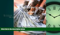 Enjoyed Read The Money Class: A Course in Basic Money Management for Teens and Young Adults