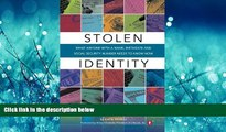 Online eBook Stolen Identity: What Anyone with a Name, Birthdate and Social Security Number Needs