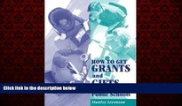 Enjoyed Read How to Get Grants and Gifts for the Public Schools