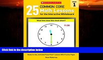 Big Deals  25 Common Core Math Lessons for the Interactive Whiteboard: Grade 1: Ready-to-Use,