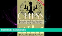 there is  Chess: The Complete Guide To Chess - Master: Chess Tactics, Chess Openings and Chess