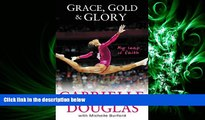 there is  Grace, Gold, and Glory My Leap of Faith