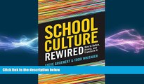 different   School Culture Rewired: How to Define, Assess, and Transform It