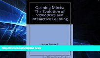 Big Deals  Opening Minds: The Evolution of Videodiscs and Interactive Learning  Free Full Read