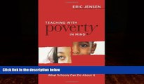 Big Deals  Teaching With Poverty in Mind: What Being Poor Does to Kids  Brains and What Schools