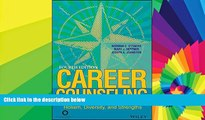 Big Deals  Career Counseling: Holism, Diversity, and Strengths  Best Seller Books Most Wanted