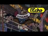 Les Sales Blagues de l'Echo - Naufrage du Titanic S02E07 HD