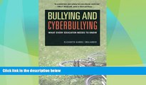 Big Deals  Bullying and Cyberbullying: What Every Educator Needs to Know  Best Seller Books Best
