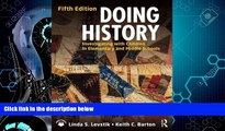 Big Deals  Doing History: Investigating with Children in Elementary and Middle Schools  Free Full