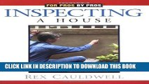 [New] Inspecting a House (For Pros By Pros) Exclusive Full Ebook