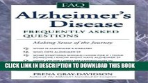 [PDF] Alzheimer s Disease: Frequently Asked Questions Full Collection