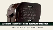 [PDF] Powering Up Canada: The History of Power, Fuel, and Energy from 1600 Full Online