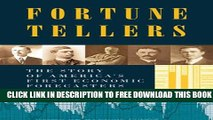 Collection Book Fortune Tellers: The Story of America s First Economic Forecasters
