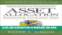 [PDF] Asset Allocation: Balancing Financial Risk, Fifth Edition Popular Colection