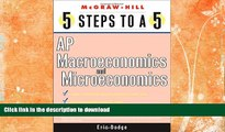 GET PDF  5 Steps to a 5 AP Microeconomics and Macroeconomics (5 Steps to a 5: AP Microeconomics