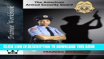 [PDF] Armed Security Guard Training Manual: The American Armed Security Guard Full Collection