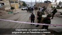 Cisjordanie: un soldat israélien poignardé par un Palestinien
