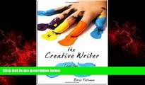 Popular Book The Creative Writer: Level One: Five Finger Exercises (The Creative Writer)