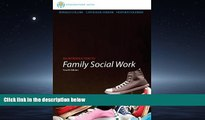 Enjoyed Read Brooks/Cole Empowerment Series: An Introduction to Family Social Work (SW 393R 3-
