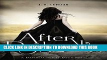 [PDF] After Daybreak (Darkness Before Dawn) Popular Online