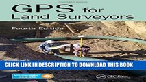 Collection Book GPS for Land Surveyors, Fourth Edition