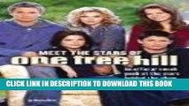 [PDF] One Tree Hill: Meet The Stars Of One Tree Hill Full Online