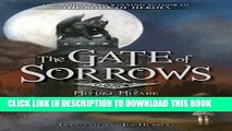 [New] The Gate of Sorrows Exclusive Online