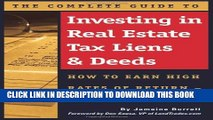 [PDF] The Complete Guide to Investing in Real Estate Tax Liens   Deeds: How to Earn High Rates of