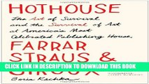 [PDF] Hothouse: The Art of Survival and the Survival of Art at America s Most Celebrated