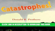 [PDF] Catastrophes!: Earthquakes, Tsunamis, Tornadoes, and Other Earth-Shattering Disasters