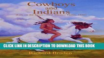 [PDF] Cowboys and Indians: [Life on the Texas - New Mexico Plains, 1856] Popular Online