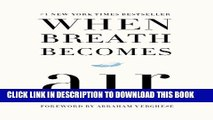 [PDF] When Breath Becomes Air Popular Colection