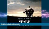 different   Spare Parts: Four Undocumented Teenagers, One Ugly Robot, and the Battle for the