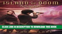 [PDF] Island of Doom: Hunchback Assignments 4 (The Hunchback Assignments) Full Online