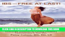 Collection Book IBS--Free at Last!: A Revolutionary, New Step-by-Step Method for Those Who Have