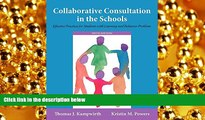 behold  Collaborative Consultation in the Schools: Effective Practices for Students with Learning
