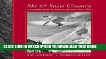 [PDF] Ski   Snow Country: The Golden Years of Skiing in the West, 1930s-1950s Popular Online